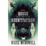 The House of Mount Fathom